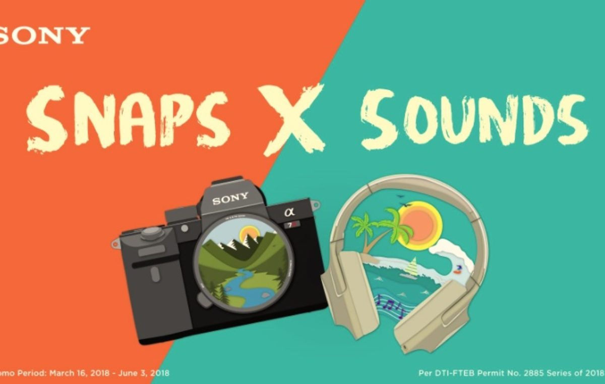 Snaps X Sounds – The Hottest Sony Gadgets and Offerings this Summer