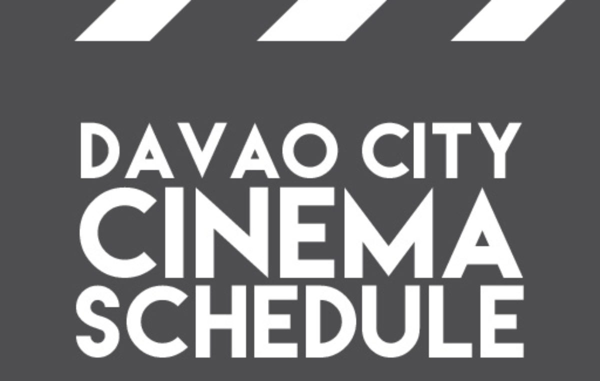 Davao City Cinema Schedule