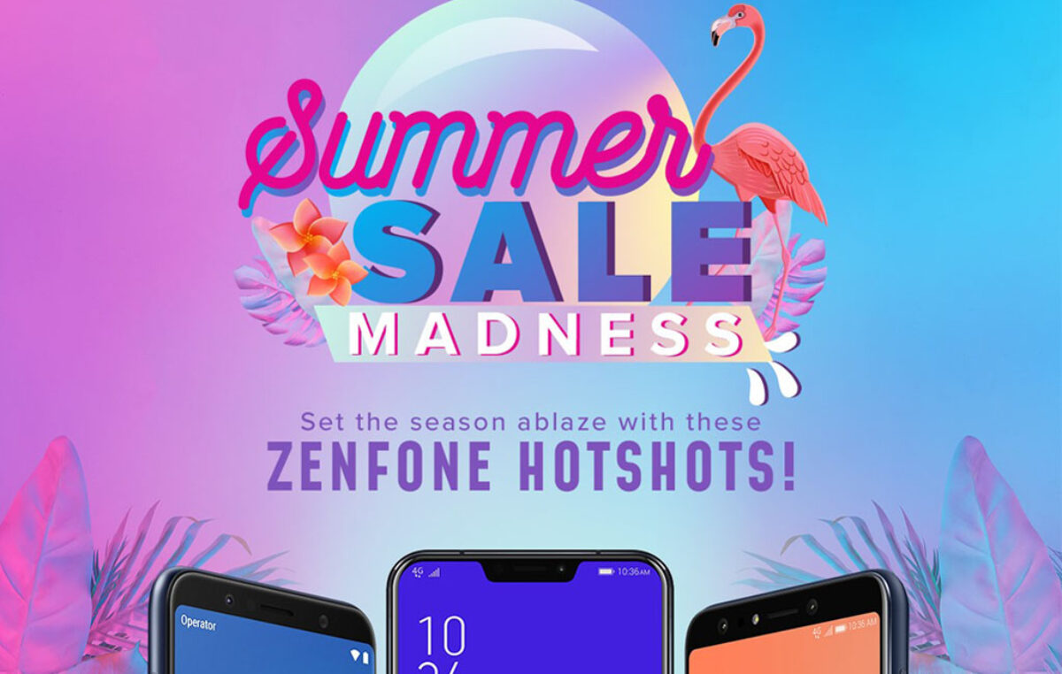 Zenfones Get a Price Drop this March with their Summer Sale Madness