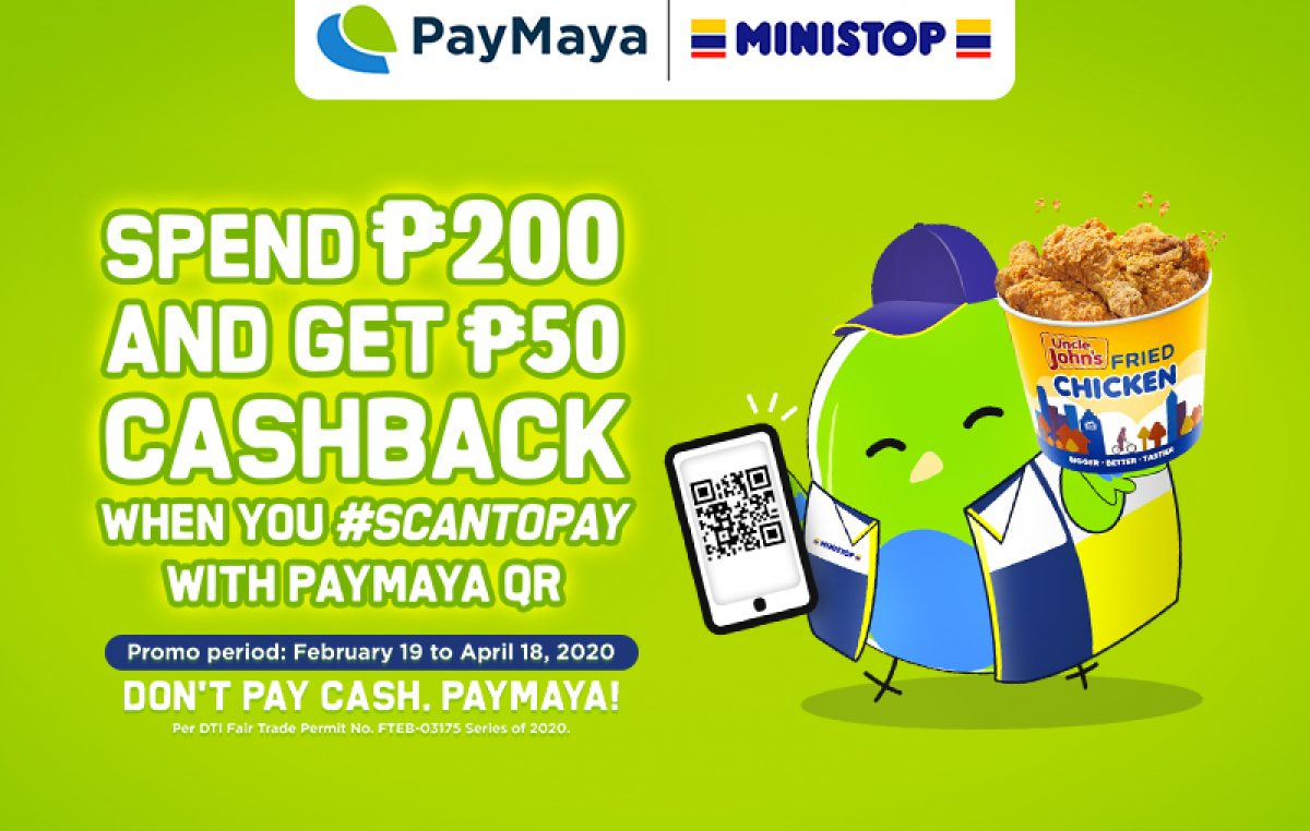 Get Cashback when You #ScanToPay with PayMaya QR at Ministop