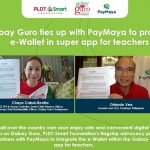 Gabay Guro ties up with PayMaya to provide Financial Account for Teachers