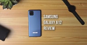 Samsung Galaxy A12 Review – After One Month of Use